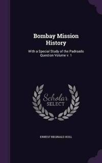 Bombay Mission History