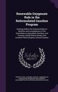 Renewable Oxygenate Rule in the Reformulated Gasoline Program
