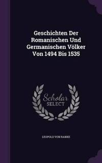 Geschichten Der Romanischen Und Germanischen Volker Von 1494 Bis 1535