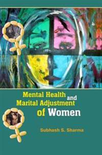 Mental Health and Marital Adjustment of Women