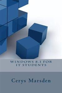 Windows 8.1 for It Students