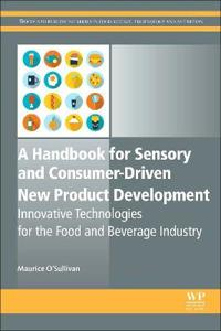 A Handbook for Sensory and Consumer-Driven New Product Development