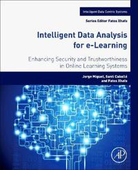 Intelligent Data Analysis for e-Learning