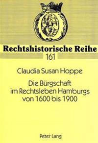 Die Buergschaft Im Rechtsleben Hamburgs Von 1600 Bis 1900