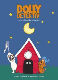 Dolly Detektiv och midnattsmysteriet