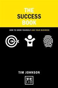 The Success Book: How to Walk the Road of Authencity