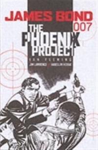 James Bond: The Phoenix Project: The Phoenix Project