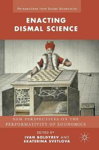 Enacting Dismal Science