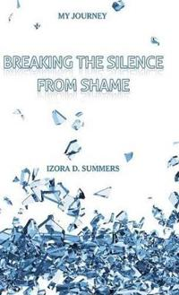 Breaking the Silence from Shame