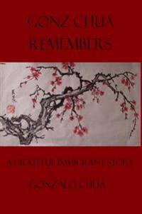 Gonz Chua Remembers