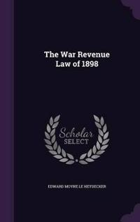 The War Revenue Law of 1898