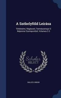 A Szekelyfold Leirasa