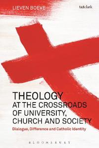 Theology at Crossroads of University, Church and Society