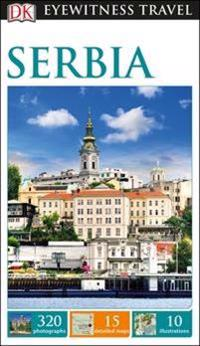 Serbia: Eyewitness Travel Guide