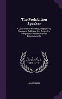 The Prohibition Speaker