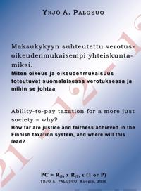 Maksukykyyn suhteutettu verotus - oikeudenmukaisempi yhteiskunta - miksi. - Ability-to-pay taxation for a more just society – why?