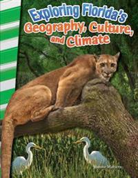 Exploring Florida's Geography, Culture, and Climate (Florida)
