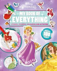Disney Princess My Book of Everything