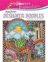 Forever Inspired Coloring Book: Angela Porter's Designer Doodles Hidden Pictures