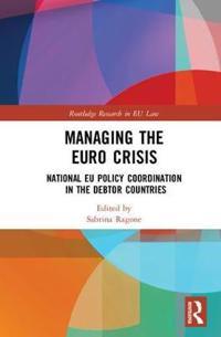 Managing the Euro Crisis