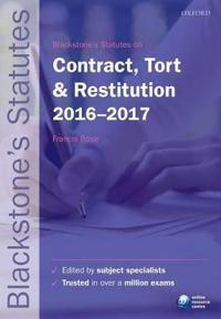 Blackstone's Statutes on Contract Tort and Restitution 2016 to 2017