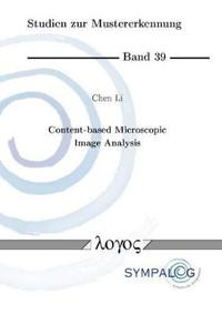 Content-based Microscopic Image Analysis
