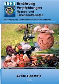 Ernahrung Bei Akute Gastritis
