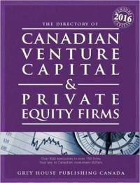 Canadian Venture Capital & Private Equity Firms 2016