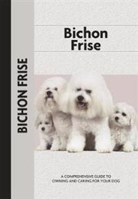 Bichon Frise (Comprehensive Owner's Guide)