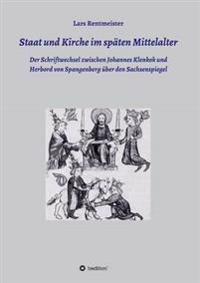 Staat Und Kirche Im Spaten Mittelalter