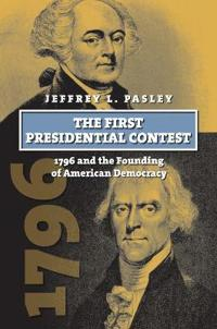 The First Presidential Contest