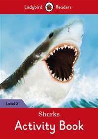 Sharks Activity Book ? Ladybird Readers Level 3
