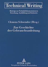 Zur Geschichte Der Gebrauchsanleitung: Theorien - Methoden - Fakten