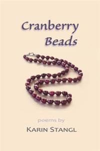 Cranberry Beads: Poems