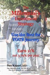 The Millennial's Investment Strategy: Use the Best for Your Journey