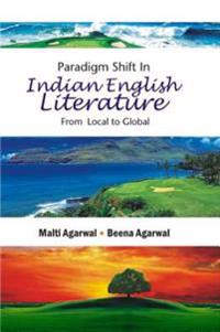Paradigm Shift in Indian English Literature