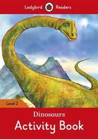 Dinosaurs Activity Book - Ladybird Readers Level 2