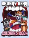 Brushy Bear Coloring Book
