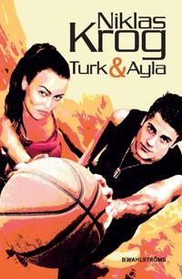 Turk & Ayla