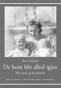 De beste blir alltid igjen - Knut Tornaas | Inprintwriters.org