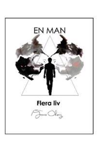 En man, flera liv