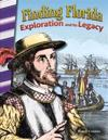 Finding Florida: Exploration and Its Legacy (Florida)