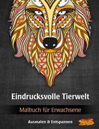 Eindrucksvolle Tierwelt: Malbuch Für Erwachsene