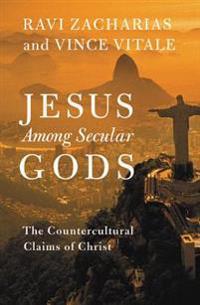Jesus Among Secular Gods