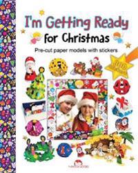 Im getting ready for christmas
