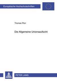 Die Allgemeine Unionsaufsicht