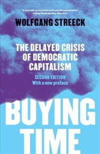 Buying time - the delayed crisis of democratic capitalism