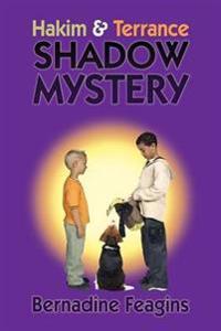 Hakim & Terrance Shadow Mystery !