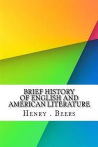 Brief History of English and American Literature
