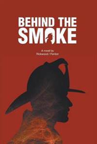 Behind the Smoke